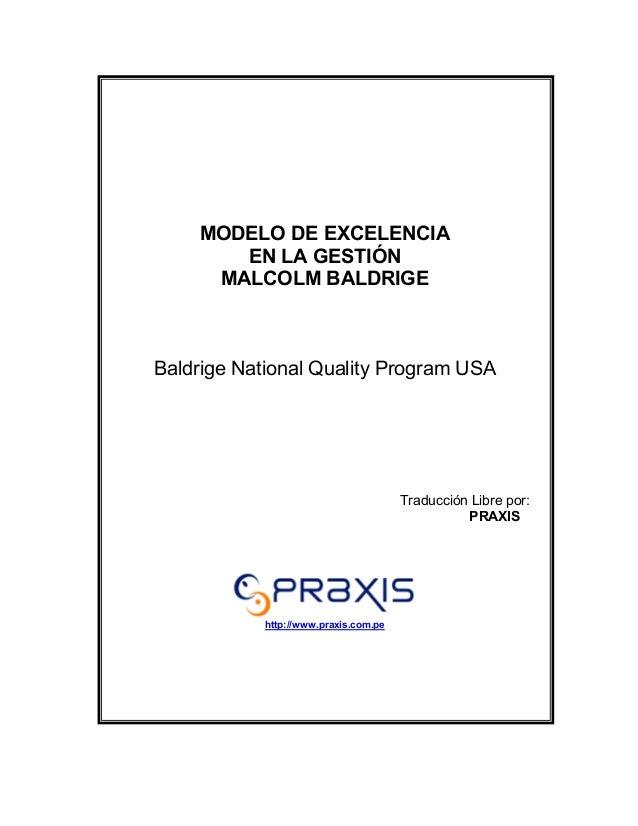 MODELO DE EXCELENCIA       EN LA GESTIÓN     MALCOLM BALDRIGEBaldrige National Quality Program USA                        ...