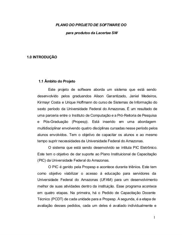 PLANODOPROJETODESOFTWAREOO                       paraprodutosdaLacertaeSW1.0INTRODUÇÃO    1.1ÂmbitodoProjeto...