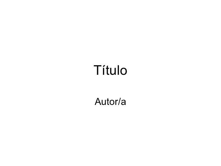 TítuloAutor/a