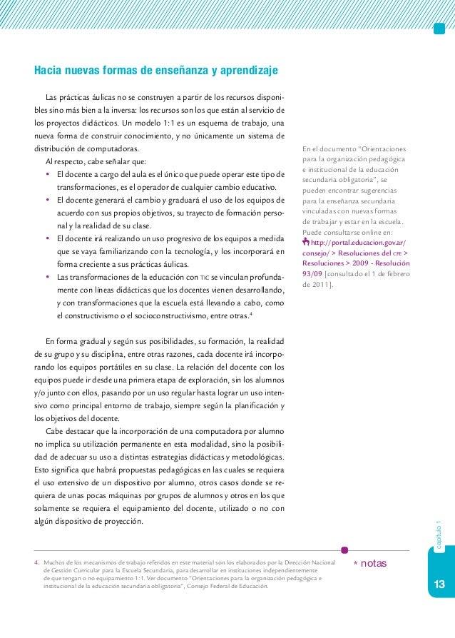 13 capítulo1 Hacia nuevas formas de enseñanza y aprendizaje Las prácticas áulicas no se construyen a partir de los recurso...