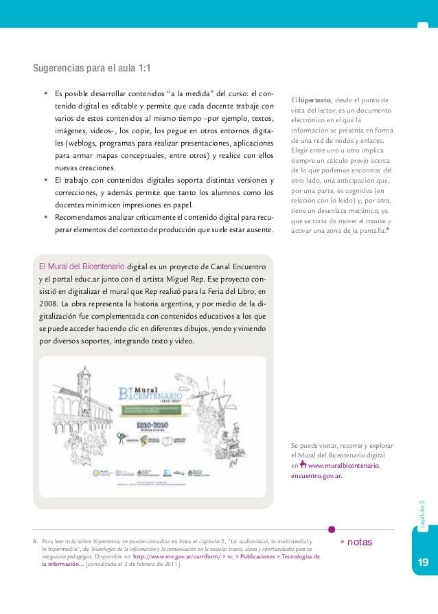 """19 capítulo3 Sugerencias para el aula 1:1  Es posible desarrollar contenidos """"a la medida"""" del curso: el con- tenido dig..."""