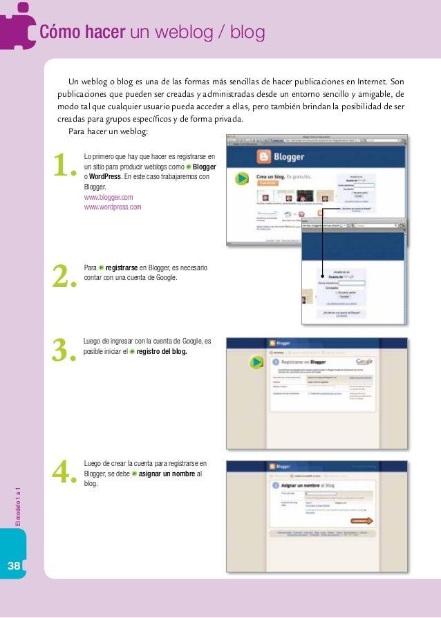 Elmodelo1a1 38 Cómo hacer un weblog / blog Un weblog o blog es una de las formas más sencillas de hacer publicaciones en I...