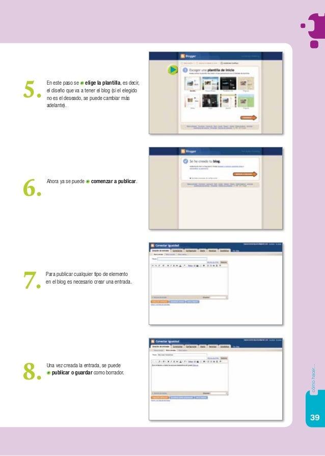 39 cómohacer... En este paso se elige la plantilla, es decir, el diseño que va a tener el blog (si el elegido no es el des...