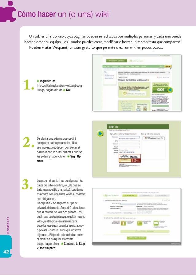 Elmodelo1a1 42 Cómo hacer un (o una) wiki Un wiki es un sitio web cuyas páginas pueden ser editadas por múltiples personas...