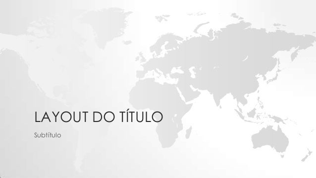 LAYOUT DO TÍTULO Subtítulo