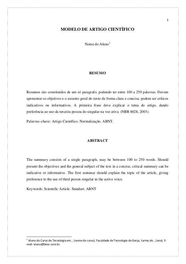 1  MODELO DE ARTIGO CIENTÍFICO Nome do Aluno1  RESUMO  Resumos são constituídos de um só paragrafo, podendo ter entre 100 ...