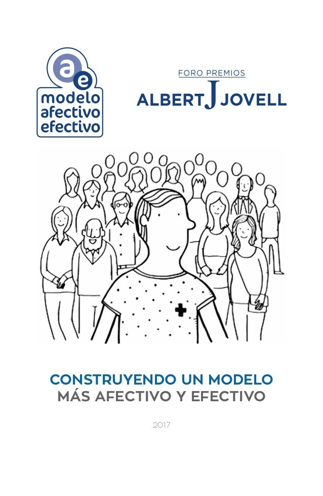 CONSTRUYENDO UN MODELO MÁS AFECTIVO Y EFECTIVO 2017 Modelo_Afectivo_Efectivo_V05Jun'17.indd 1 07/06/2017 11:21:06