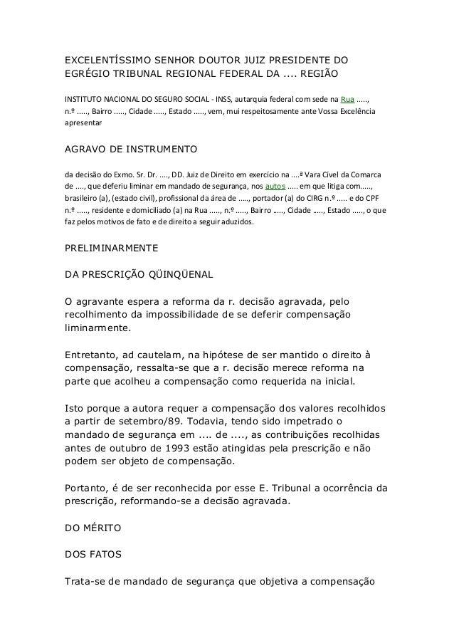 EXCELENTÍSSIMO SENHOR DOUTOR JUIZ PRESIDENTE DO EGRÉGIO TRIBUNAL REGIONAL FEDERAL DA .... REGIÃO INSTITUTO NACIONAL DO SEG...