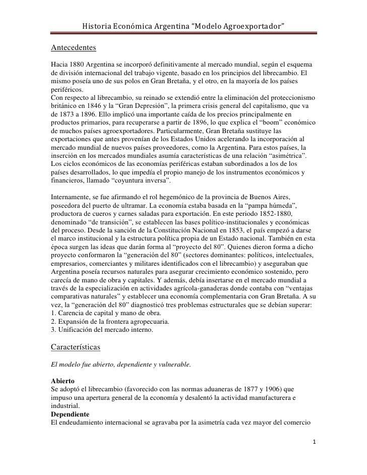 """Historia Económica Argentina """"Modelo Agroexportador""""AntecedentesHacia 1880 Argentina se incorporó definitivamente al merca..."""