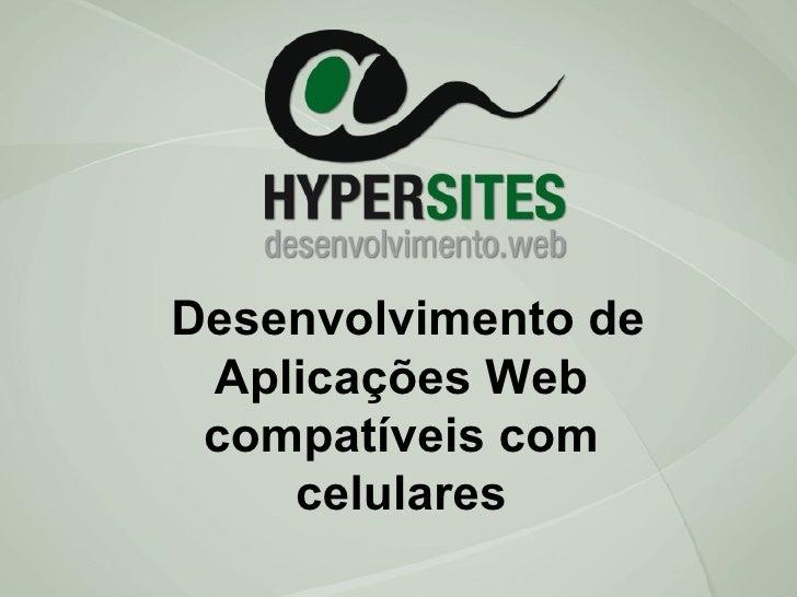 Desenvolvimento de Aplicações Web compatíveis com celulares
