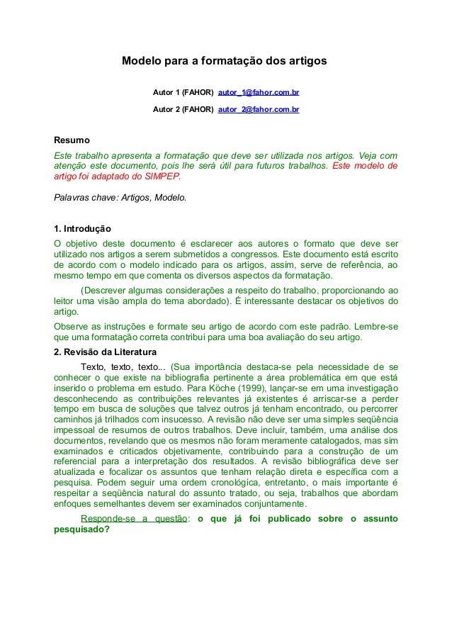 Modelo para a formatação dos artigos Autor 1 (FAHOR) autor_1@fahor.com.br Autor 2 (FAHOR) autor_2@fahor.com.br  Resumo Est...