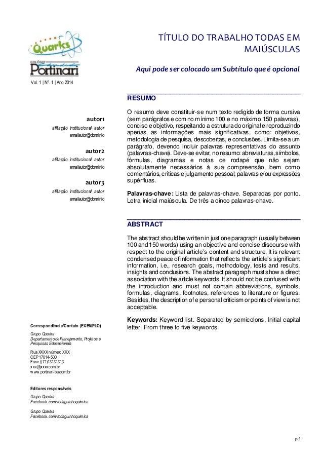p.1 Vol. 1 | Nº. 1 | Ano 2014 autor1 afiliação institucional autor emailautor@dominio autor2 afiliação institucional autor...