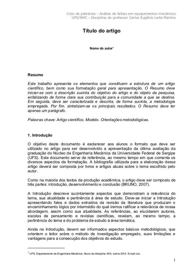 Ciclo de palestras - Análise de falhas em equipamentos mecânicos UFS/NMC - Disciplina do professor Carlos Eugênio Leite Ma...