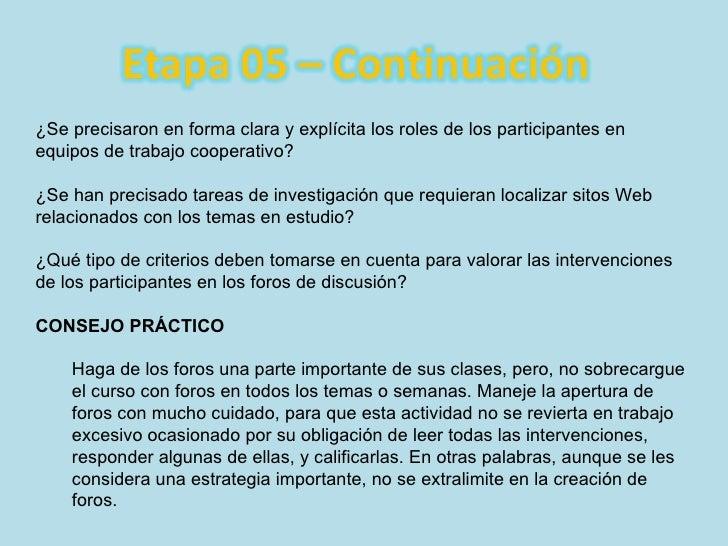 <ul><li>¿Se precisaron en forma clara y explícita los roles de los participantes en equipos de trabajo cooperativo? </li><...
