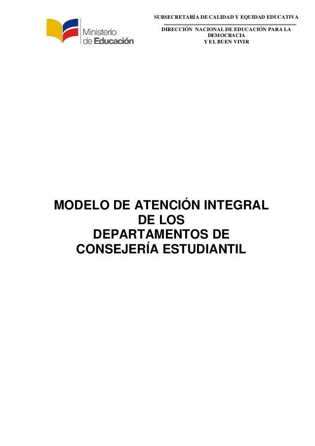 SUBSECRETARÍA DE CALIDAD Y EQUIDAD EDUCATIVA DIRECCIÓN NACIONAL DE EDUCACIÓN PARA LA DEMOCRACIA Y EL BUEN VIVIR MODELO DE ...