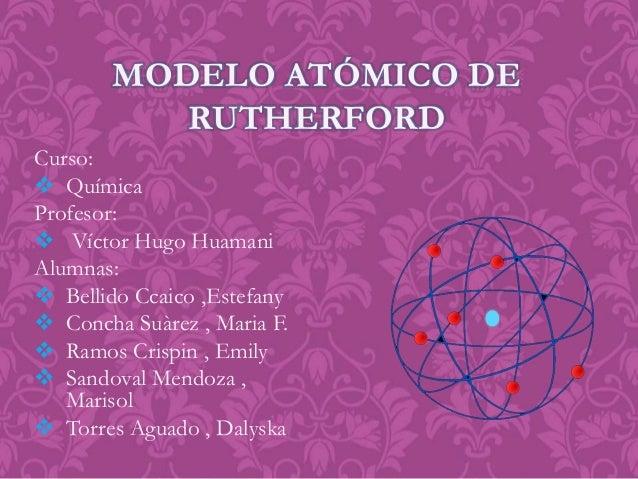 Curso:  Química Profesor:  Víctor Hugo Huamani Alumnas:  Bellido Ccaico ,Estefany  Concha Suàrez , Maria F.  Ramos Cr...