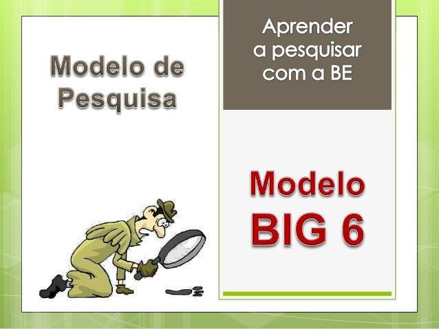 MODELODEPESQUISABIG6