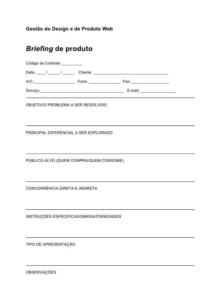 Gestão do Design e de Produto WebBriefing de produtoCódigo de Controle: _________Data: ____ / _____ / _____   Cliente: ___...