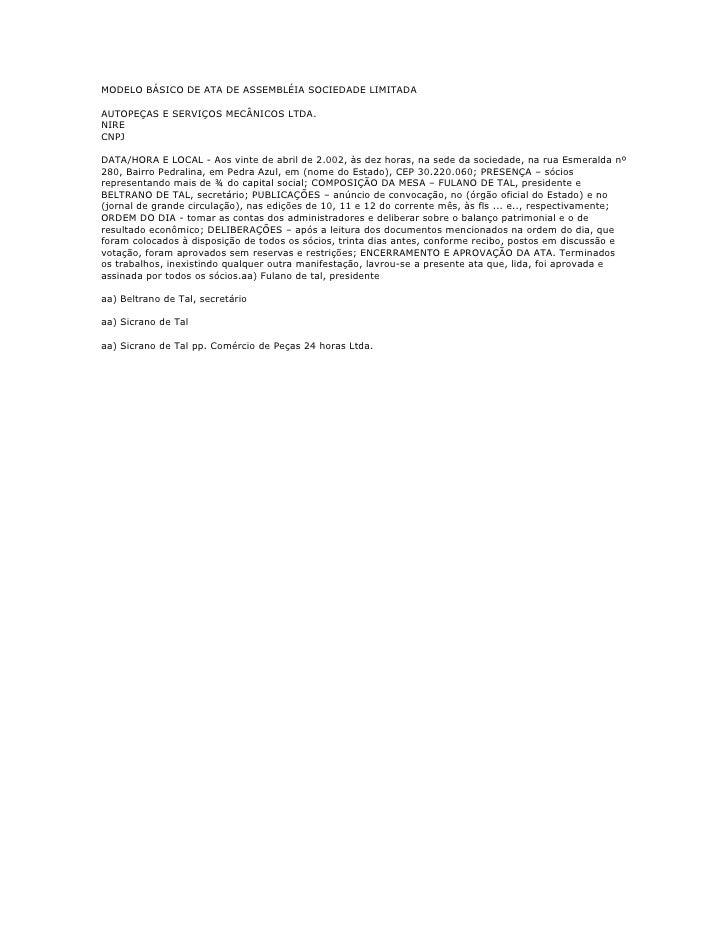 MODELO BÁSICO DE ATA DE ASSEMBLÉIA SOCIEDADE LIMITADAAUTOPEÇAS E SERVIÇOS MECÂNICOS LTDA.NIRECNPJDATA/HORA E LOCAL - Aos v...