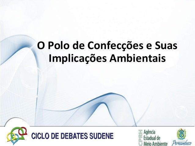 O Polo de Confecções e Suas Implicações Ambientais
