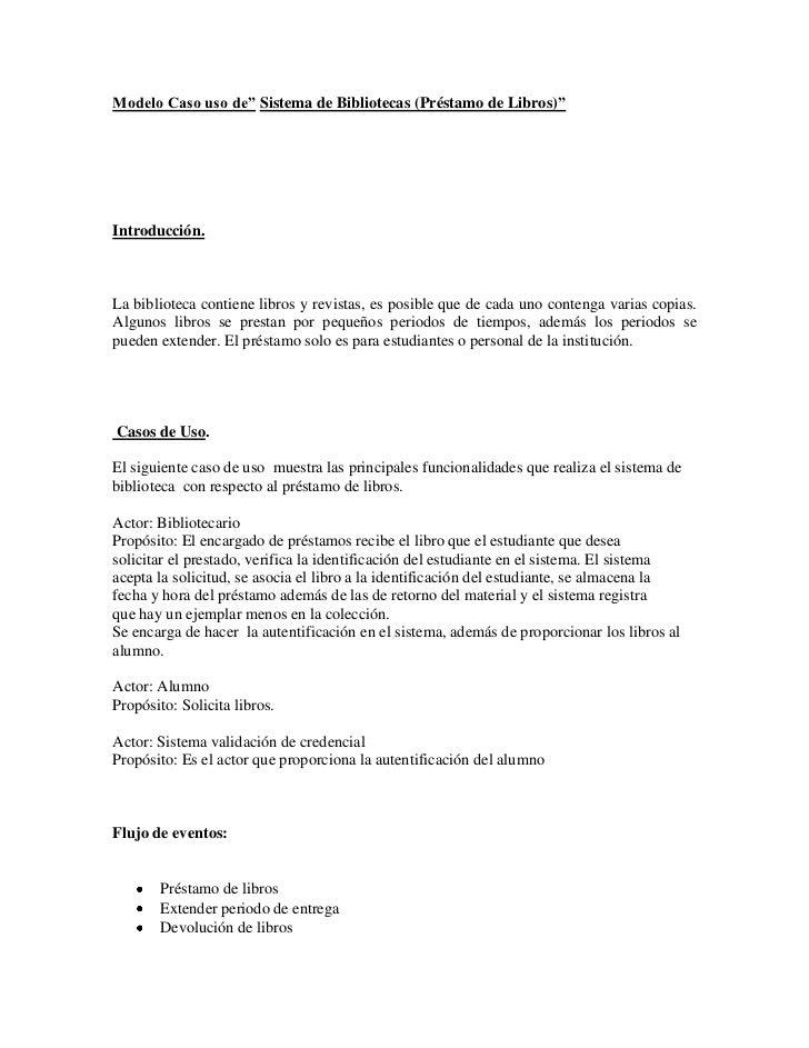"""Modelo Caso uso de"""" Sistema de Bibliotecas (Préstamo de Libros)""""<br />Introducción.<br />La biblioteca contiene libros y r..."""