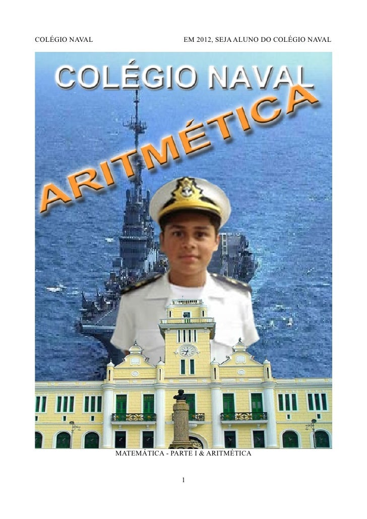 COLÉGIO NAVAL                   EM 2012, SEJA ALUNO DO COLÉGIO NAVAL                MATEMÁTICA - PARTE I & ARITMÉTICA     ...