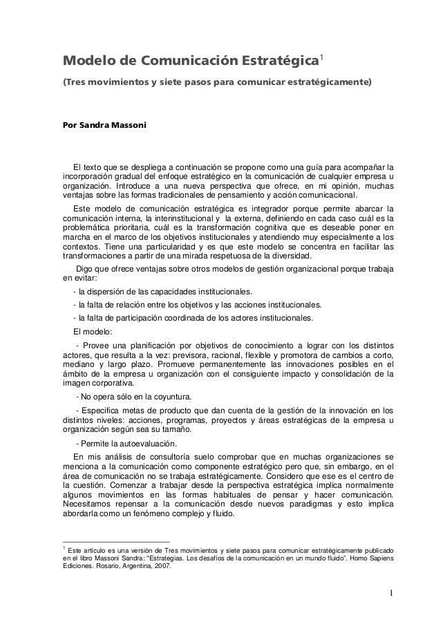 1Modelo de Comunicación Estratégica1(Tres movimientos y siete pasos para comunicar estratégicamente)Por Sandra MassoniEl t...