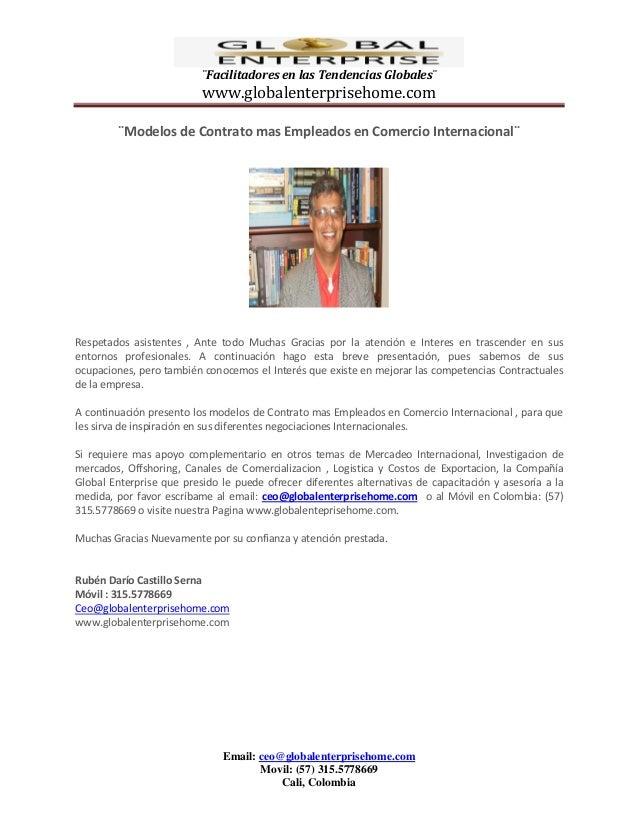 ¨Facilitadores en las Tendencias Globales¨  www.globalenterprisehome.com ¨Modelos de Contrato mas Empleados en Comercio In...