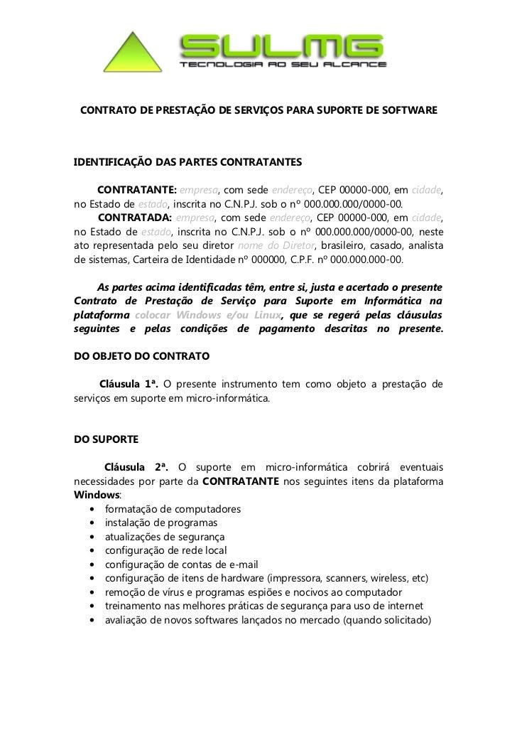 CONTRATO DE PRESTAÇÃO DE SERVIÇOS PARA SUPORTE DE SOFTWAREIDENTIFICAÇÃO DAS PARTES CONTRATANTES     CONTRATANTE: empresa, ...