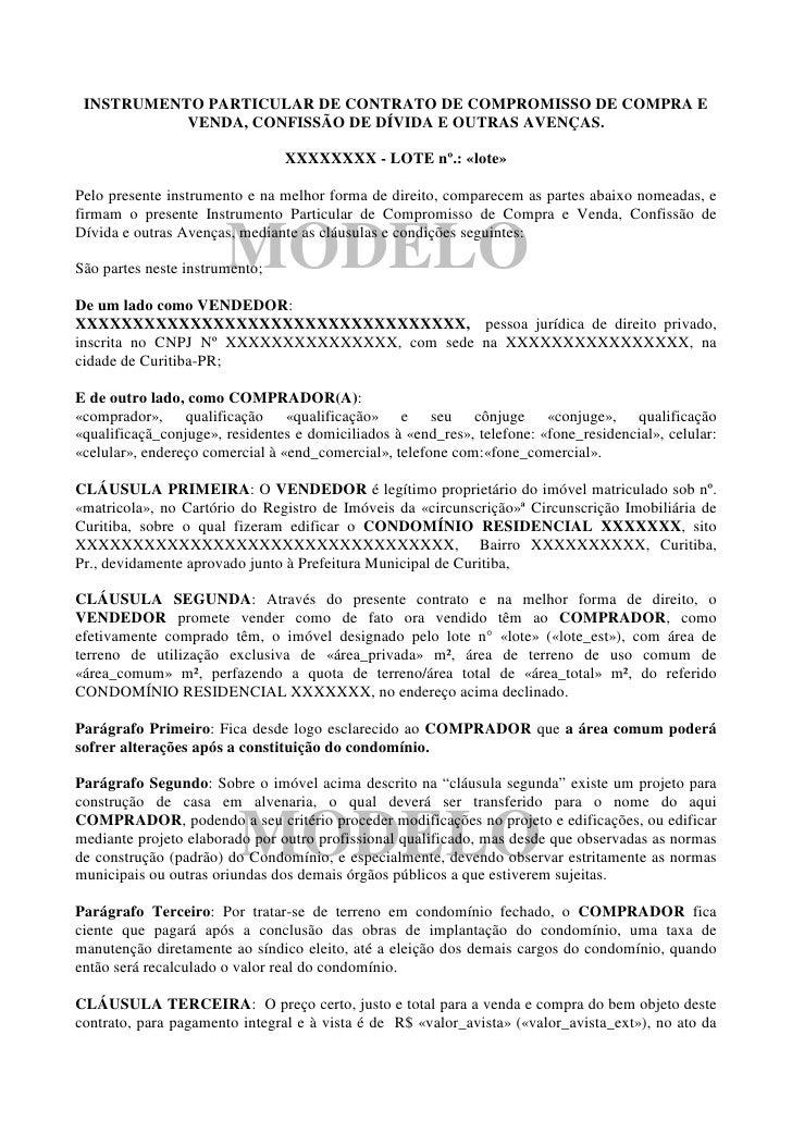 INSTRUMENTO PARTICULAR DE CONTRATO DE COMPROMISSO DE COMPRA E            VENDA, CONFISSÃO DE DÍVIDA E OUTRAS AVENÇAS.     ...