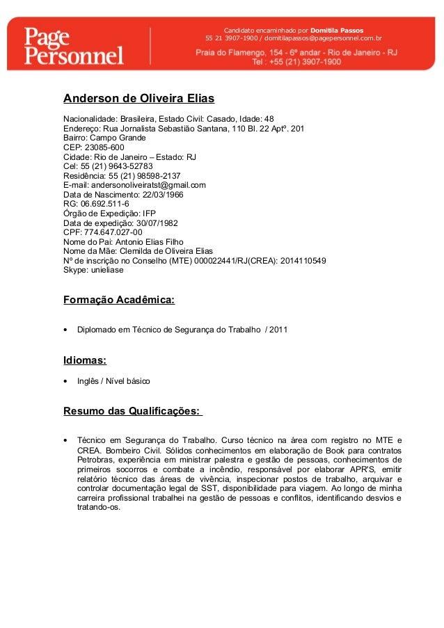 Candidato encaminhado por Domitila Passos  55 21 3907-1900 / domitilapassos@pagepersonnel.com.br  Anderson de Oliveira Eli...