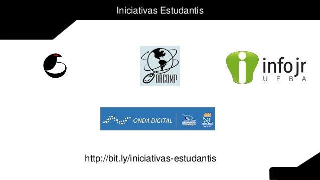 Iniciativas Estudantis http://bit.ly/iniciativas-estudantis