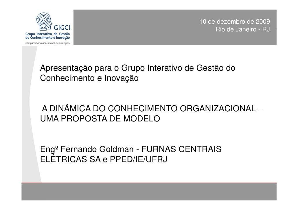DINÂMICA DO CONHECIMENTO ORGANIZACIONAL de 2009                                      10 de dezembro                       ...