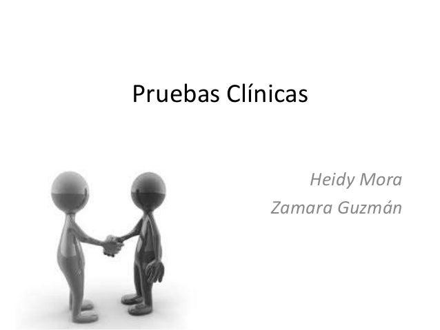 Pruebas Clínicas Heidy Mora Zamara Guzmán