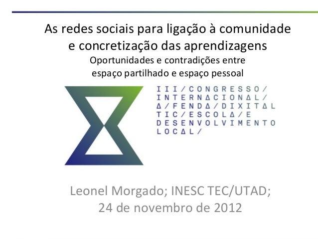 As redes sociais para ligação à comunidade    e concretização das aprendizagens       Oportunidades e contradições entre  ...