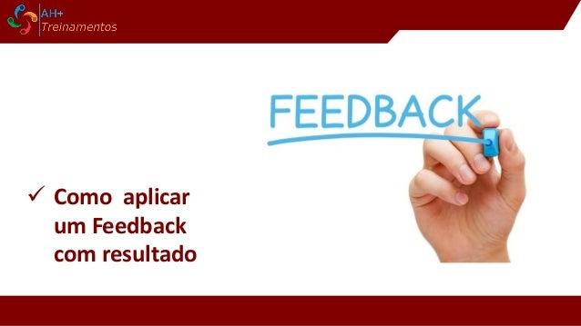  Como aplicar um Feedback com resultado