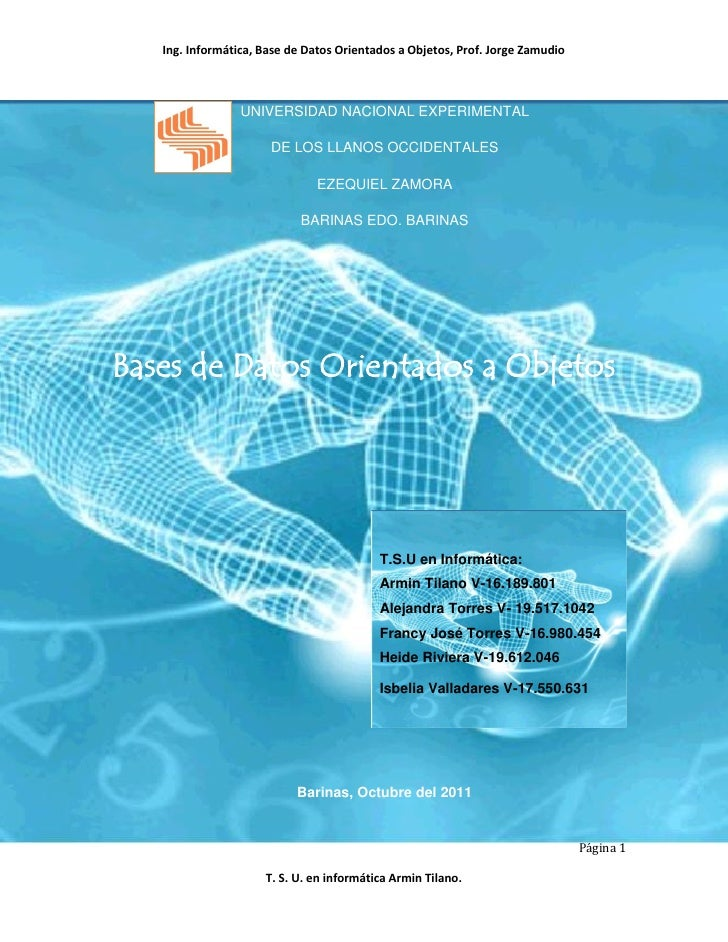 Ing. Informática, Base de Datos Orientados a Objetos, Prof. Jorge Zamudio                 UNIVERSIDAD NACIONAL EXPERIMENTA...