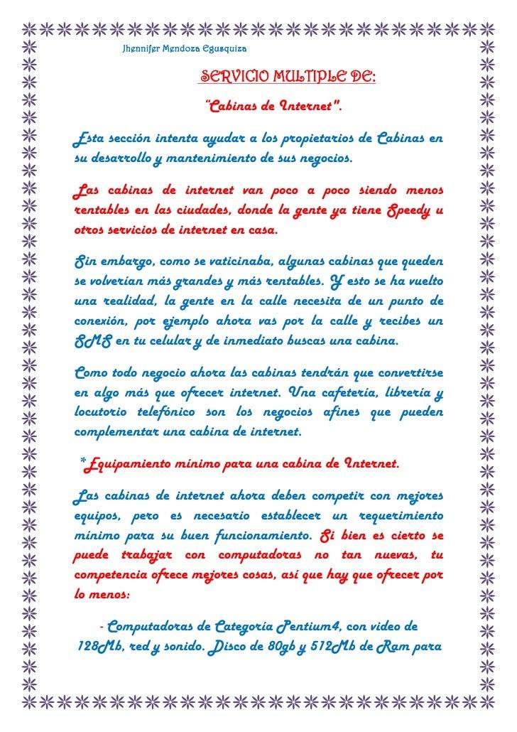 """SERVICIO MULTIPLE DE:<br />                                 """"Cabinas de Internet"""" .<br />Esta sección intenta ayudar a los..."""