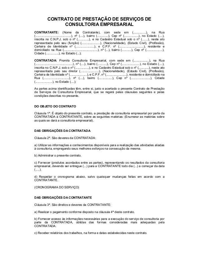 CONTRATO DE PRESTAÇÃO DE SERVIÇOS DE CONSULTORIA EMPRESARIAL CONTRATANTE: (Nome da Contratante), com sede em (...............