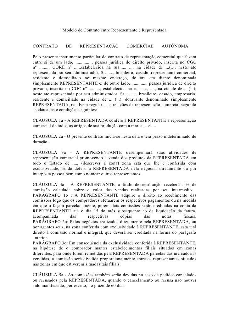 Modelo de Contrato entre Representante e Representada   CONTRATO           DE      REPRESENTAÇÃO               COMERCIAL  ...