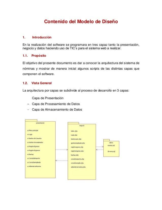 Contenido del Modelo de Diseño1. IntroducciónEn la realización del software se programara en tres capaz tanto la presentac...