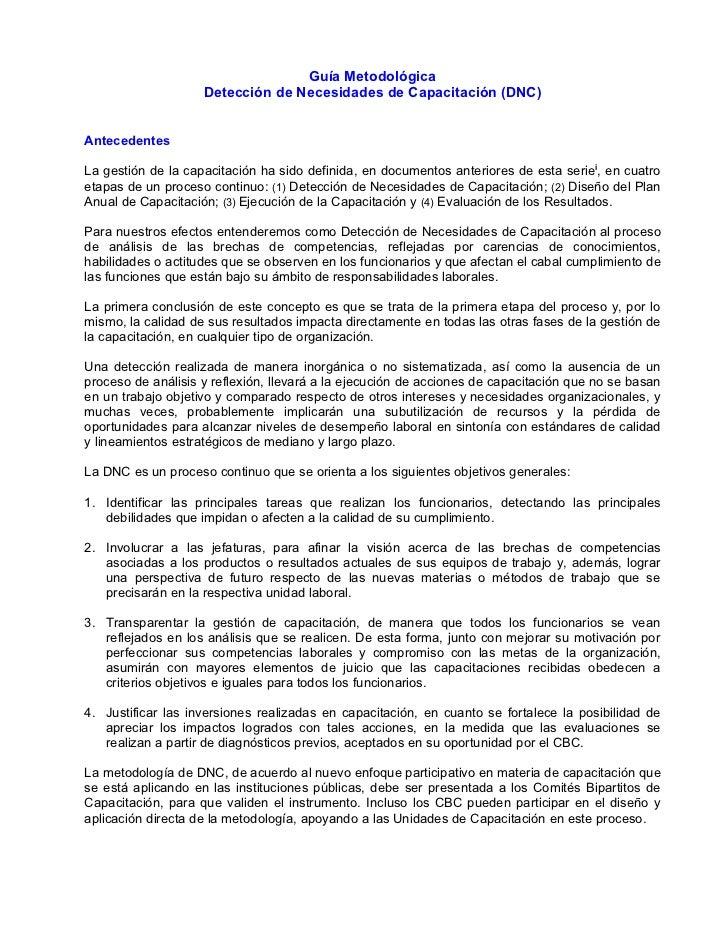Guía Metodológica                     Detección de Necesidades de Capacitación (DNC)   Antecedentes  La gestión de la capa...