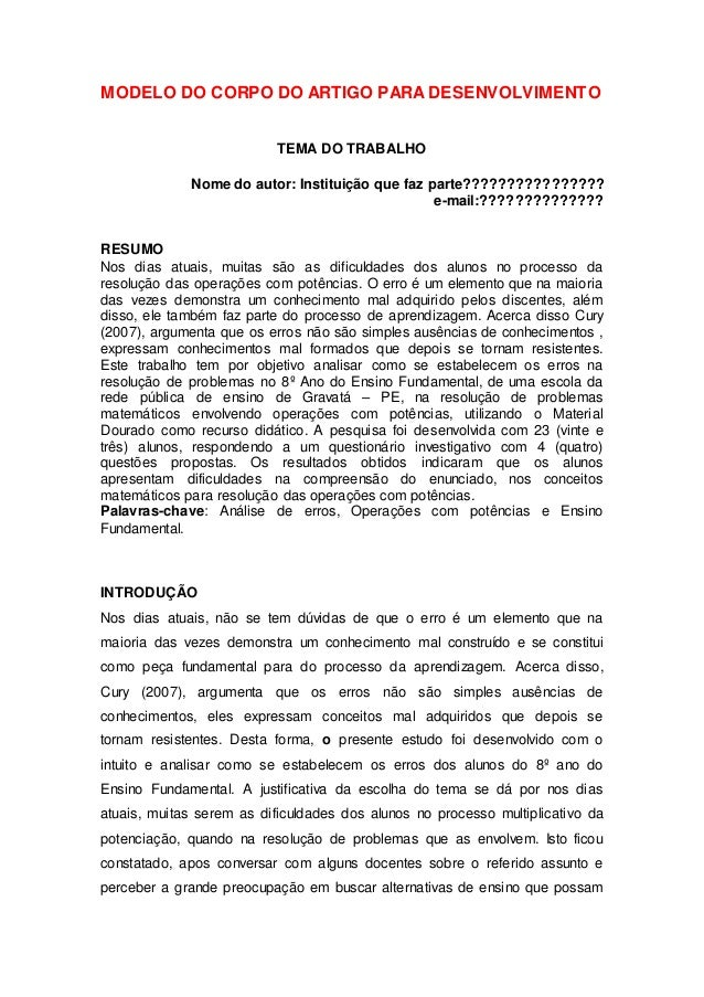 MODELO DO CORPO DO ARTIGO PARA DESENVOLVIMENTO TEMA DO TRABALHO Nome do autor: Instituição que faz parte???????????????? e...