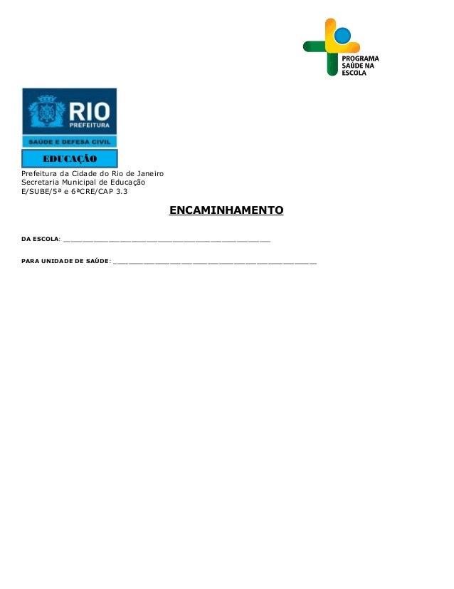 EDUCAÇÃOPrefeitura da Cidade do Rio de JaneiroSecretaria Municipal de EducaçãoE/SUBE/5ª e 6ªCRE/CAP 3.3                   ...