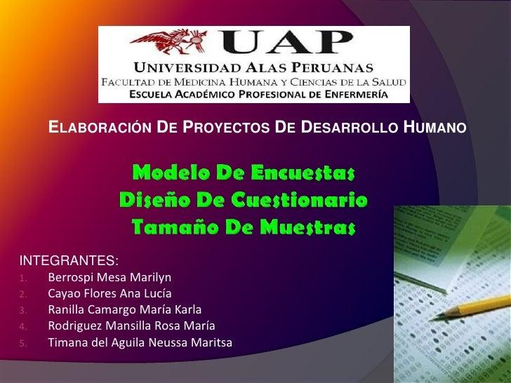 ELABORACIÓN DE PROYECTOS DE DESARROLLO HUMANOINTEGRANTES:1.  Berrospi Mesa Marilyn2.  Cayao Flores Ana Lucía3.  Ranilla Ca...