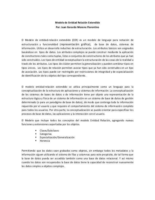 Modelo de Entidad Relación Extendido                              Por: Juan Gerardo Moreno FlorentinoEl Modelo de entidad-...