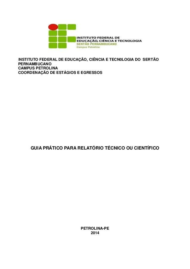 INSTITUTO FEDERAL DE EDUCAÇÃO, CIÊNCIA E TECN0LOGIA DO SERTÃO PERNAMBUCANO CAMPUS PETROLINA COORDENAÇÃO DE ESTÁGIOS E EGRE...