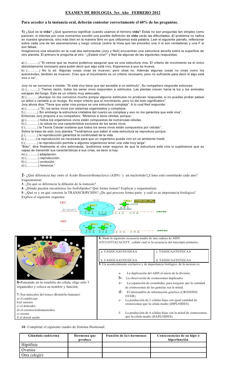 EXAMEN DE BIOLOGIA 3er. Año FEBRERO 2012   Para acceder a la instancia oral, deberán contestar correctamente el 60% de las...
