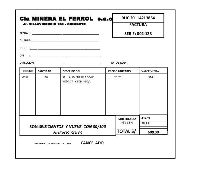 Cia MINERA EL FERROL s.a.c                                            RUC 20114213854  Jr. VILLAVICENCIO 250 - CHIMBOTE   ...
