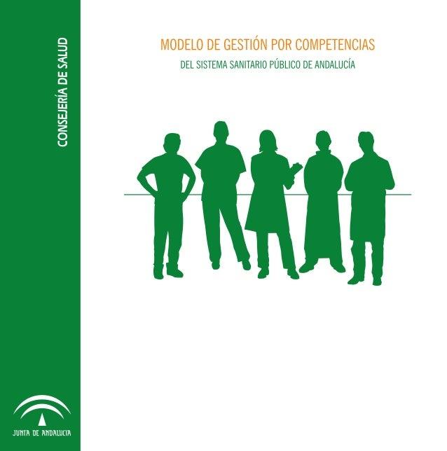 MODELO DE GESTIÓN POR COMPETENCIAS DEL SISTEMA SANITARIO PÚBLICO DE ANDALUCÍA